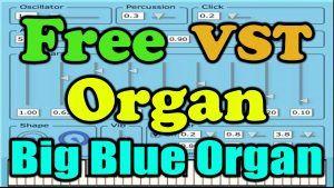 Descargar Big Blue Organ VST